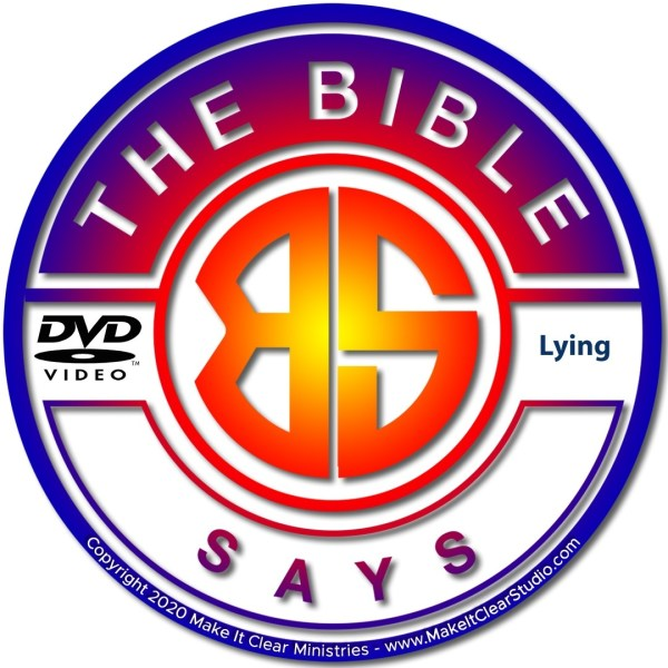 The Bible Says Lying