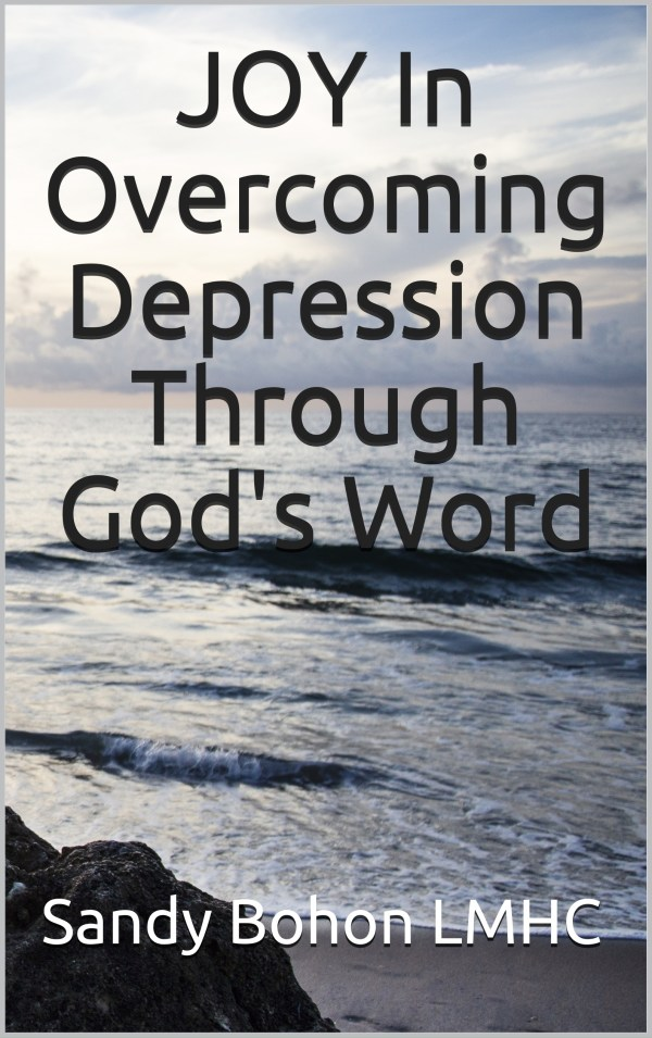 JOY In Overcoming Depression Through God's Word