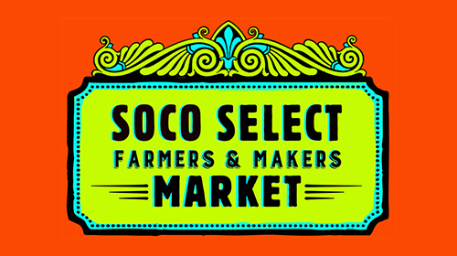 Soco Select Farmers & Makers Market