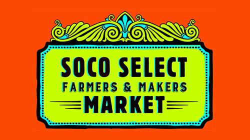 Soco Select Farmers & Makers Market