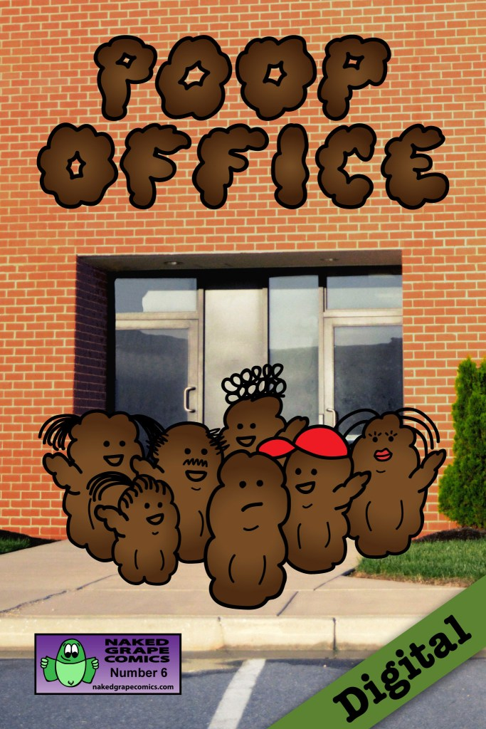 Poop Office #6 (Digital)