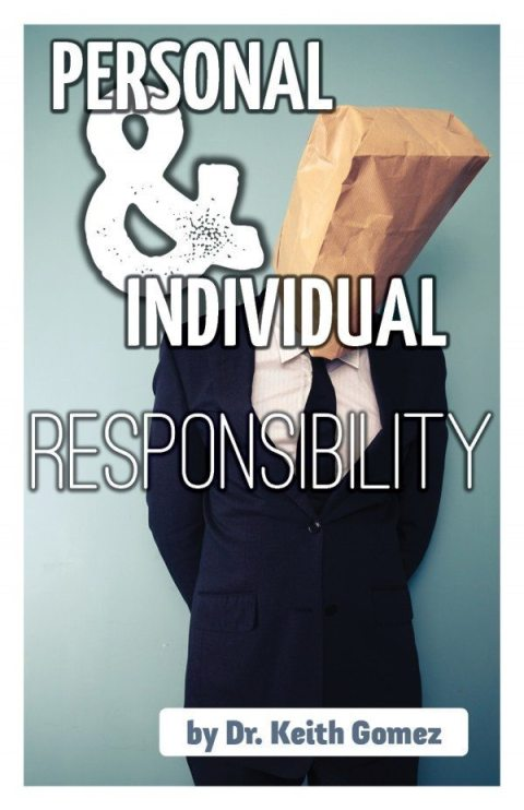 Personal and Individual Responsibility