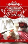 Ingredients of a Christian Mother