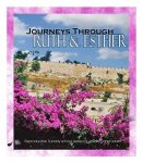 Journeys through Ruth and Esther