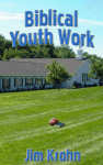 Biblical Youth Work