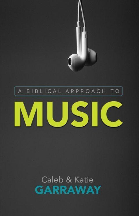 Biblical Approach to Music