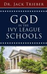 God in the Ivy League Schools
