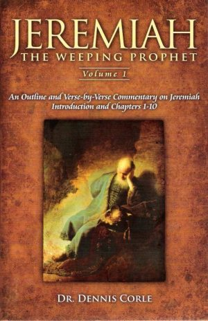 Jeremiah: the weeping prophet - one