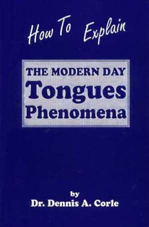 How to Explain the Modern Day Tongues Phenomena