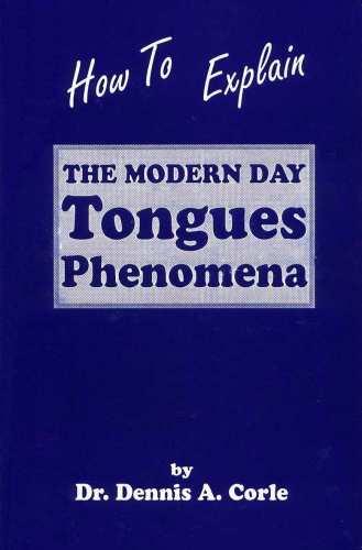 How to Explain the Modern Day Tongues Phenomena