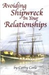Avoiding Shipwreck in your Relationships
