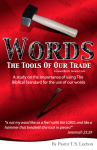 Words: the tools of our trade