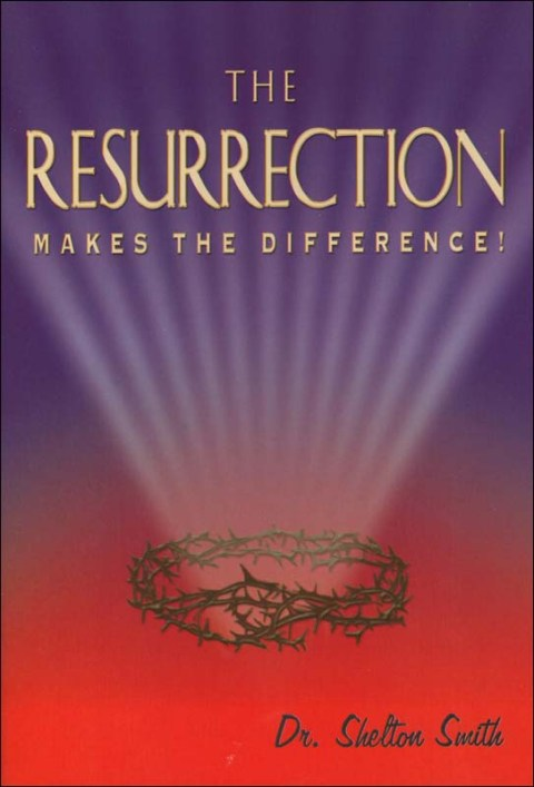 The resurrection makes the difference