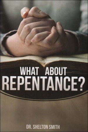 What About Repentance