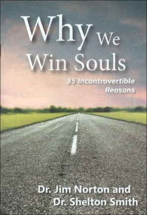 Why We Win Souls