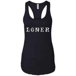 Loner Ladies Racerback Tank