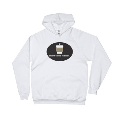 Insert Coffee to Begin – Hoodie