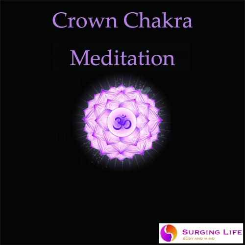 Crown Chakra Guided Meditation – Healing & Opening