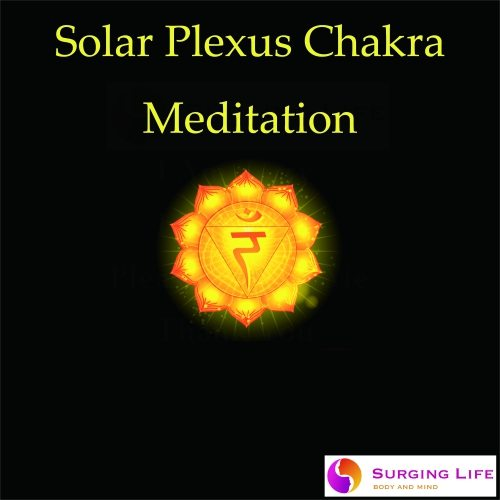 Solar Plexus chakra guided meditation for healing and opening with Solfeggio music