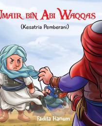 Kesatria_Cilik_Umair_bin_Abi_Waqqa