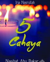 5 Cahaya Nasihat Abu Bakar