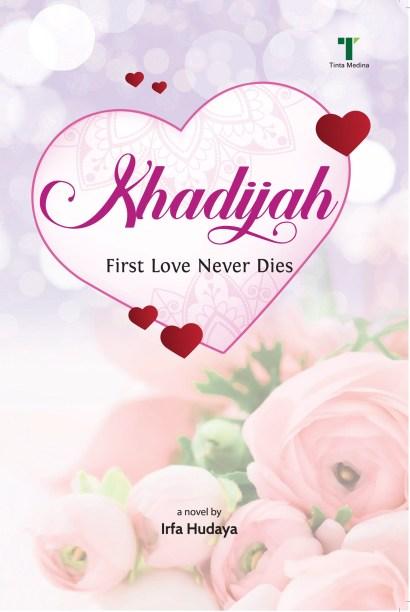 Khadijah: First Love Never Dies