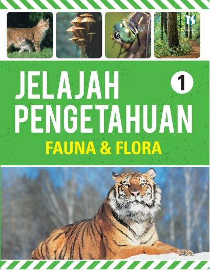Jelajah Pengetahuan 1: Fauna & Flora