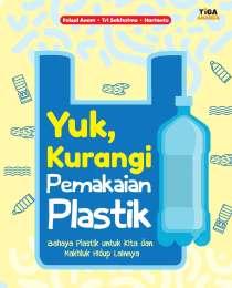 Yuk, Kurangi Pemakaian Plastik