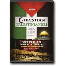 Exposing Christian Palestinianism DVD