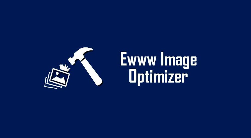 EWWW Image Optimizer WordPress