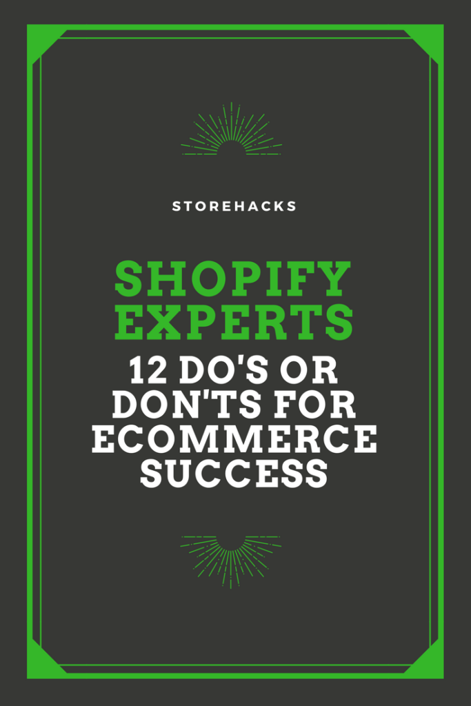 Shopify Experts 12 Dos or Donts for eCommerce Success 1