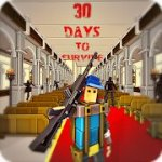 30 Days to survive Mod Apk