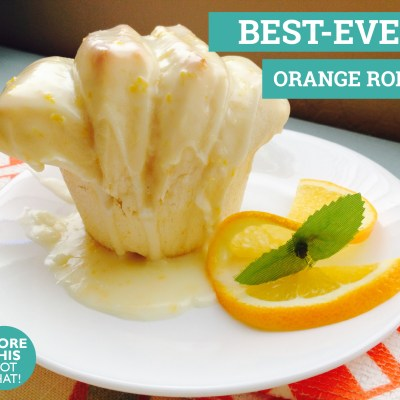 BEST-EVER Orange Rolls