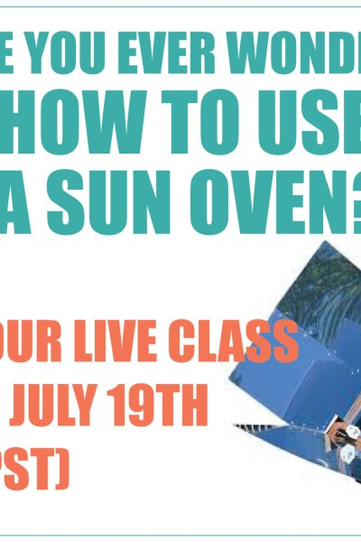 Register for our Sun Oven Webinar!