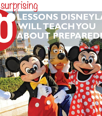 10 Surprising Lessons Disneyland will Teach You about Preparedness