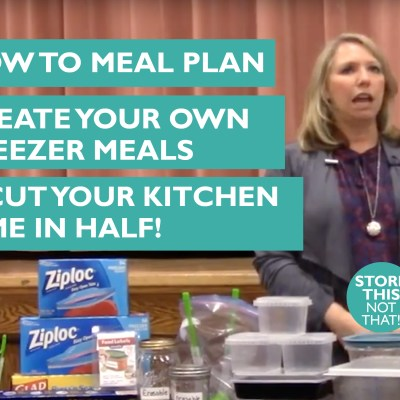 How to Meal Plan, Create Your Own Freezer Meals, and Cut Your Kitchen Time in Half!
