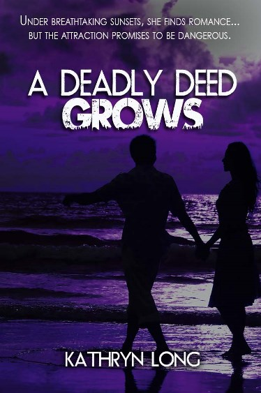 deadly deed grows