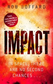 IMPACT by Rob Boffard...https://storgy.com/2016/11/22/book-review-impact-by-rob-boffard/