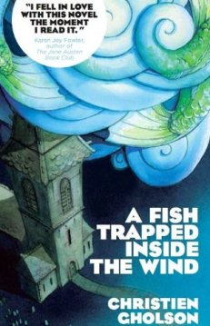 A FISH TRAPPED INSIDE THE WIND by Christen Gholson...https://storgy.com/2017/01/03/book-review-a-fish-trapped-inside-the-wind-by-christen-gholson/