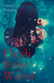 FLESH AND BONE AND WATER...https://storgy.com/2017/02/25/book-review-flesh-and-bone-and-water-by-luiza-sauma/