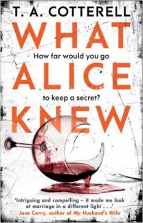 What Alice Knew by T. A. Cotterell...https://storgy.com/2017/03/28/book-review-what-alice-knew-by/