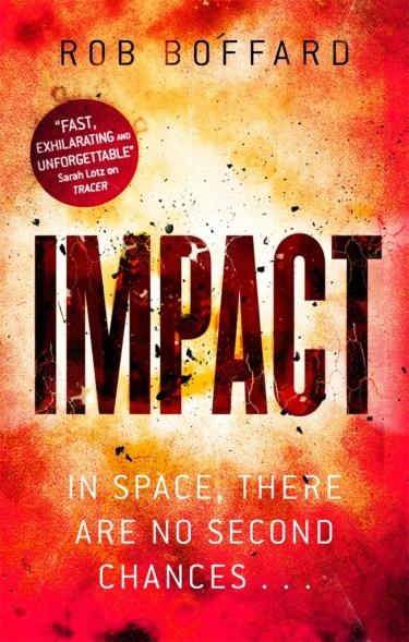 IMPACT by Rob Boffard...https://storgy.com/2016/11/22/book-review-impact-by-rob-boffard/
