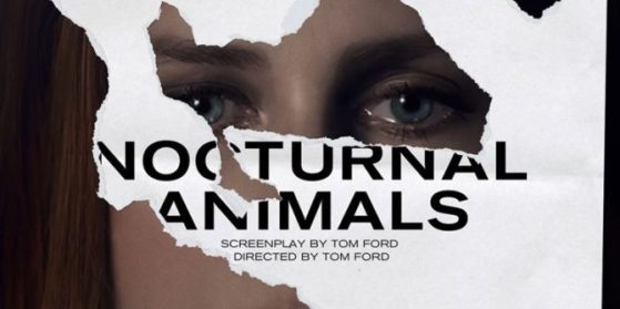 NOCTURNAL ANIMALS...https://storgy.com/2016/12/01/movie-review-nocturnal-animals/