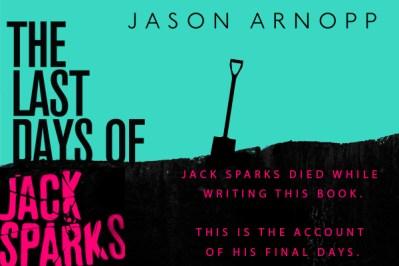 THE LAST DAYS OF JACK SPARKS...https://storgy.com/2017/02/28/book-review-the-last-days-of-jack-sparks-y-jason-arnopp/