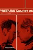 TRESPASS AGAINST US...https://storgy.com/2017/03/02/storgy-reviews-trespass-against-us/