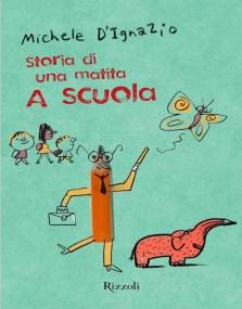 Michele D'Ignazio - A scuola (Rizzoli, 2014)