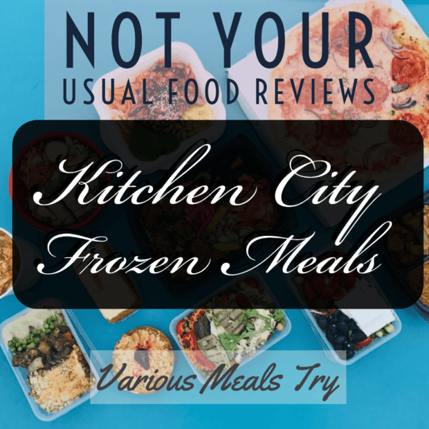 Not Your Usual Food Reviews: Kitchen City Frozen Meals