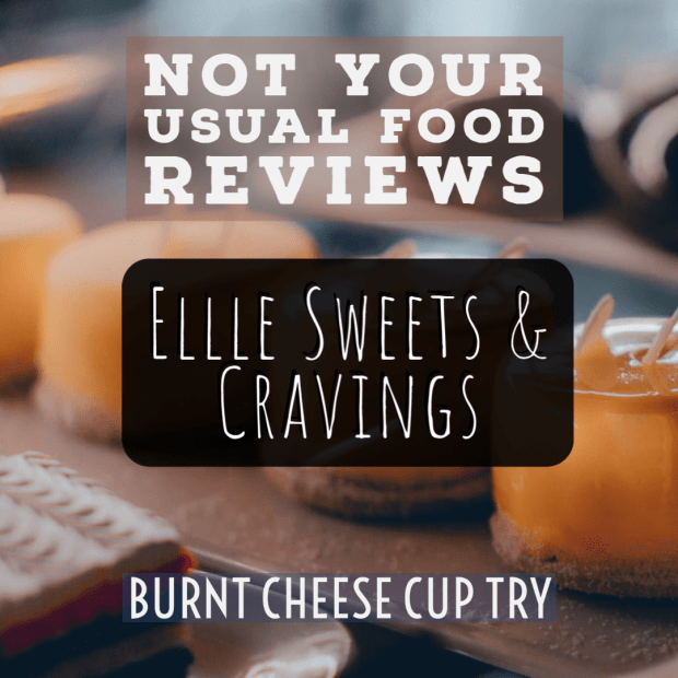 Not Your Usual Food Reviews: Ellle Sweets & Cravings