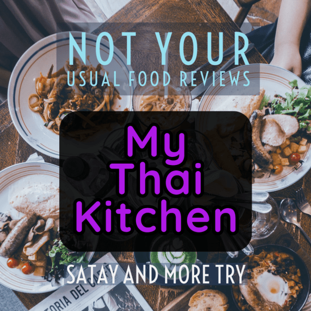 Not Your Usual Food Reviews: My Thai