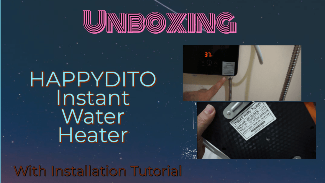 Unboxing: Instant Water Heater by HappyDito